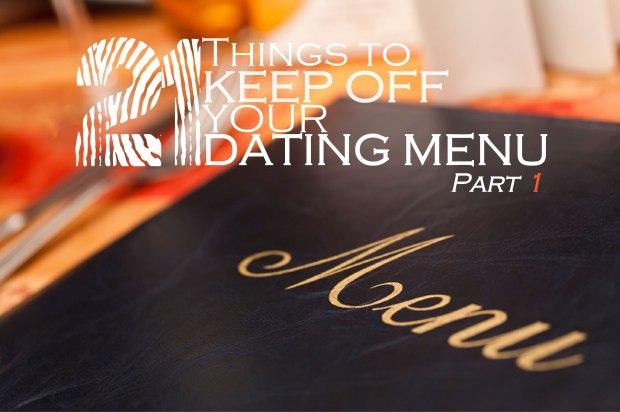 21 Things Dating Menu-Part1_graphics