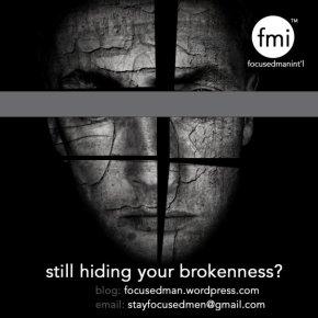 Hiding Behind Brokeness