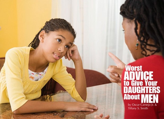 Worst Advice to Give Your Daughters About Men